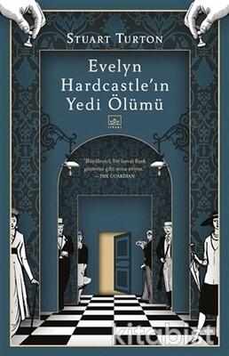 İthaki Yayınları - Evelyn Hardcastle'ın Yedi Ölümü