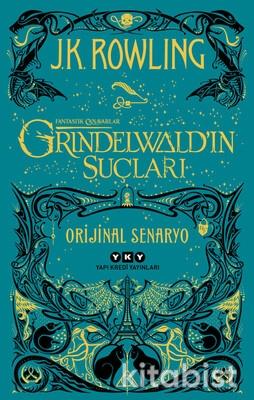 Yapıkredi Yayınları - Fantastik Canavarlar - Grindelwald'ın Suçları
