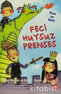 Feci Huysuz Prenses