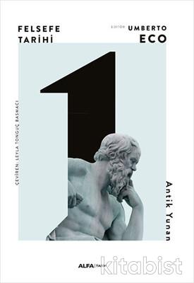 Alfa Yayınları - Felsefe Tarihi 1