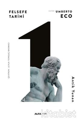 Alfa Yayınları - Felsefe Tarihi-1-Antik Yunan