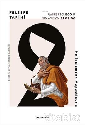 Alfa Yayınları - Felsefe Tarihi 2
