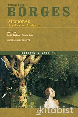 İletişim Yayınları - Ficciones: Hayaller ve Hikayeler
