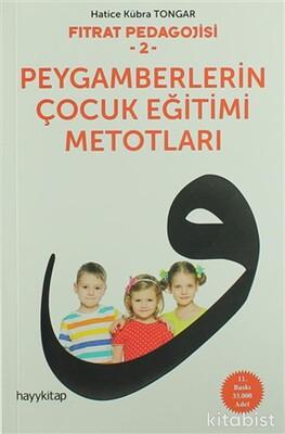 Hayy Kitap - Fıtrat Pedagojisi-2 Peygamberlerin Çocuk Eğitimi Metotları