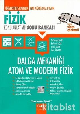 Çap Yayınları - Fizik - Dalga Mekaniği Atom ve Modern Fizik Konu Anlatımlı Soru Bankası
