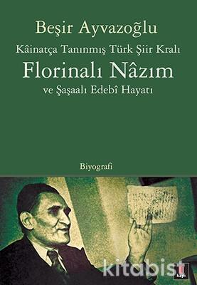 Kapı Yayınları - Florinalı Nâzım ve Şaşaalı Edebî Hayatı