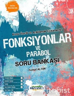Okyanus Yayınları - Fonksiyonlar ve Parabol Konu Özetli Soru Bankası