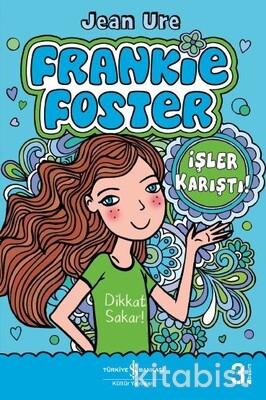 Frankıe Foster-İşler Karıştı