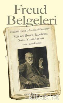 Freud Belgeleri-Psikanaliz Tarihi Hak.Bir İnceleme