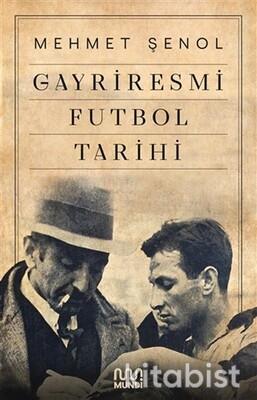 Mundi Kitap - Gayriresmi Futbol Tarihi