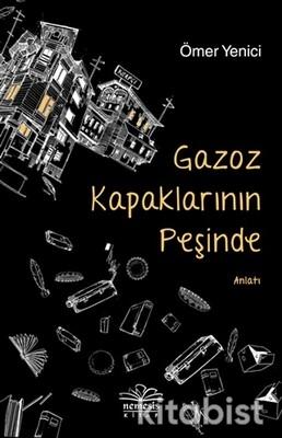 Nemesis Yayınları - Gazoz Kapaklarının Peşinde