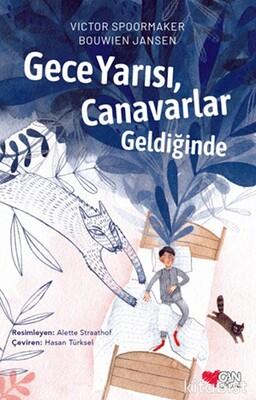 Can Çocuk Yayınları - Gece Yarısı,Canavarlar Geldiğinde