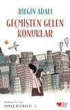 Can Çocuk Yayınları - Geçmişten Gelen Konuklar Zaman Bisikleti 2