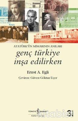 Genç Türkiye İnşa Edilirken