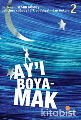 Gençlere Çağdaş Türk Edebiyatından Öyküler 2