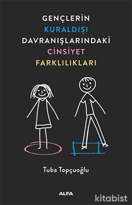 Alfa Yayınları - Gençlerin Kuraldışı Davranışlarındaki Cinsiyet Farklılıkları