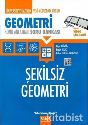 Çap Yayınları - Geometri - Şekilsiz Geometri Konu Anlatımlı Soru Bankası