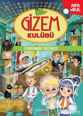 Yakamoz Yayınları - Gizem Kulübü - Firavunun Hazinesi - Ara&Bul