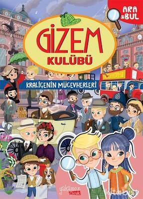 Yakamoz Yayınları - Gizem Kulübü - Kraliçenin Mücevherleri - Ara&Bul