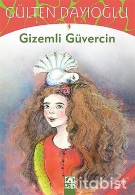 Altın Kitaplar - Gizemli Güvercin
