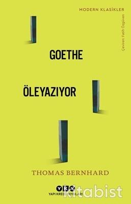 Yapıkredi Yayınları - Goethe Öleyaziyor