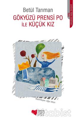 Can Çocuk Yayınları - Gökyüzü Prensi Po İle Küçük Kız