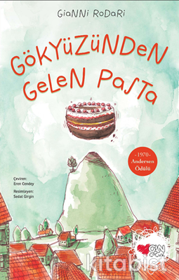 Can Çocuk Yayınları - Gökyüzünden Gelen Pasta