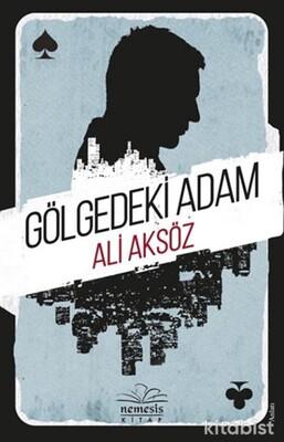 Nemesis Yayınları - Gölgedeki Adam