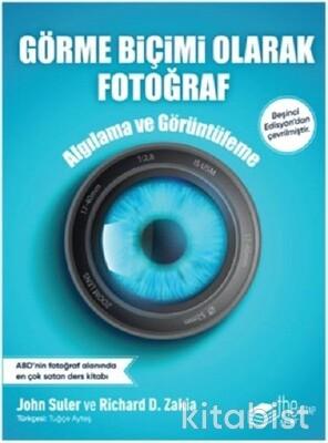 The Kitap - Görme Biçimi Olarak Fotoğraf Algılama ve Görüntüleme