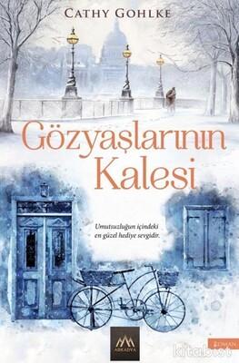Arkadya Yayınları - Gözyaşlarının Kalesi
