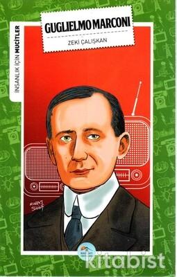 Guglielmo Marconi (Mucitler) Maviçatı Yayınları