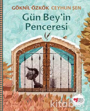Can Çocuk Yayınları - Gün Bey in Penceresi