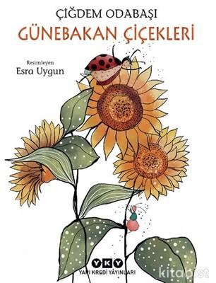 Yapıkredi Yayınları - Günebakan Çiçekleri
