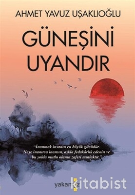 Yakamoz Yayınları - Güneşini Uyandır