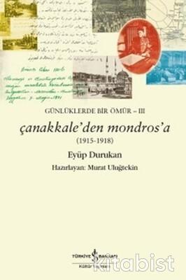 Günlüklerde Bir Ömür-Iıı Çanakkale Den Mondros A