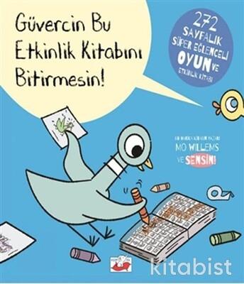 Uçan Fil Yayınları - Güvercin Bu Etkinlik Kitabını Bitirmesin