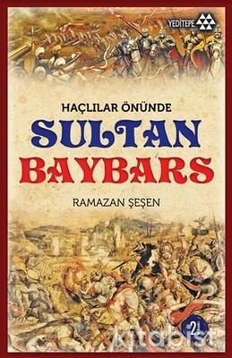 Yeditepe Yayınları - Haçlılar Önünde Sultan Baybars