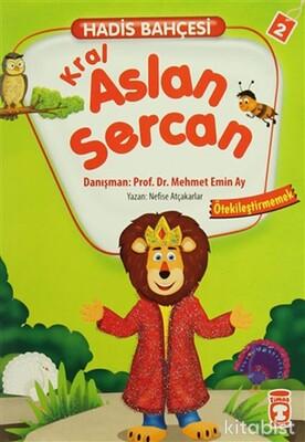 Timaş Çocuk Yayınları - Hadis Bahçesi 2 - Kral Aslan Sercan Ötekileştirmemek