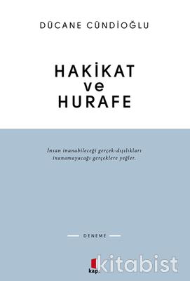 Kapı Yayınları - Hakikat ve Hurafe