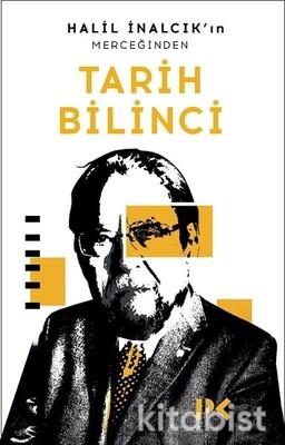 Profil Kitap - Halil İnalcık'ın Merceğinden Tarih Bilinci