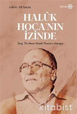 Yeditepe Yayınları - Haluk Hoca'nın İzinde