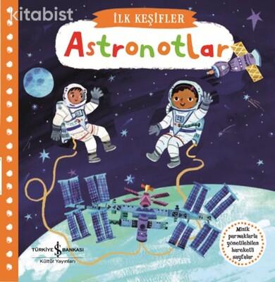 İş Bankası Yayınları - Hareketli Astronotlar