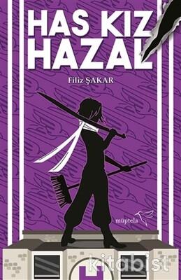 Müptela Yayınları - Has Kız Hazal