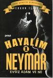 Pinus Kitap - Hayalim Neymar-1 Evsiz Adam ve Ne
