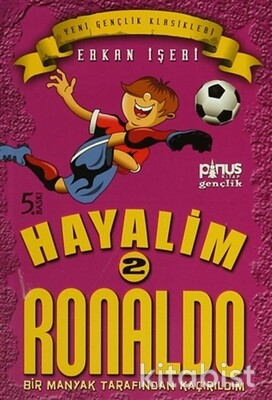 Pinus Kitap - Hayalim Ronaldo-2-Bir Manyak Tarafından Kaçırıldım