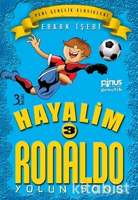 Pinus Kitap - Hayalim Ronaldo-3-Yolun Sonu