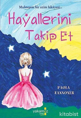 Yakamoz Yayınları - Hayallerini Takip Et
