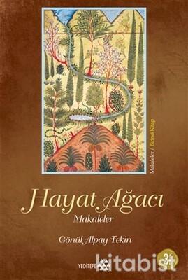 Yeditepe Yayınları - Hayat Ağacı Makaleler Birinci Kitap