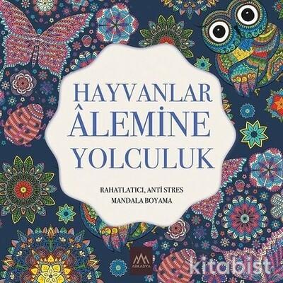 Arkadya Yayınları - Hayvanlar Alemine Yolculuk