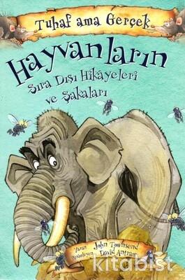 Yağmur Çocuk - Hayvanların Sıra Dışı Hikayeleri ve Şakaları